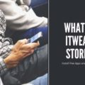 What is itweak store