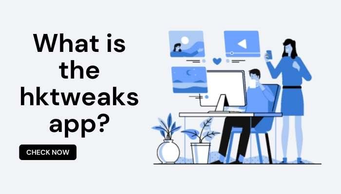 What is the hktweaks app_