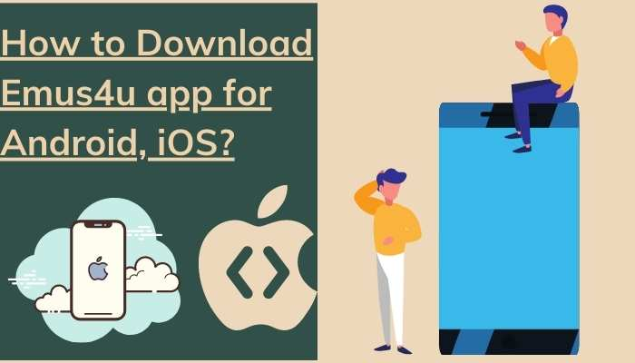 How to download Emus4u app for Android iOS